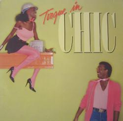 CHIC(シック)「タング・イン・シック(Tongue in Chic)」