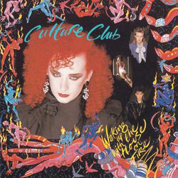 カルチャークラブ(Culture Club)「Waking Up With the House on Fire 」/The war song