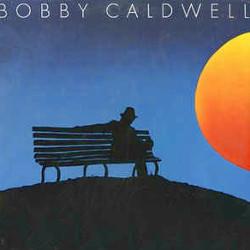 ボビー・コールドウェル(Bobby Caldwell)「イブニング・スキャンダル(Special To Me)」