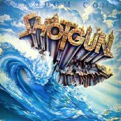 Shotgun Kingdom Come 198011