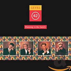 レベル42(Level 42)「Running in the Family 」(Lessons In Love)