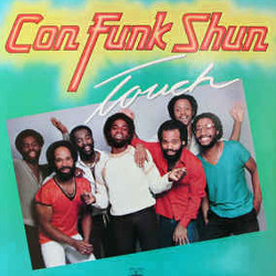 コン・ファンク・シャン(Con Funk Shun)「TOO TIGHT」/TOUCH