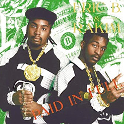 エリックB&ラキム(Eric B.&Rakim)「Paid In Full(ペイドインフル)」