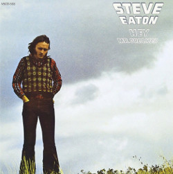 スティーブ・イートン(Steve Eaton)「Hey Mr. Dreamer」/All You Get From Love is a Love Song