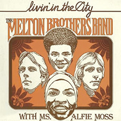 ザ・メルトン・ブラザーズ・バンド(The Melton Brothers Band)「Livin' in the City」