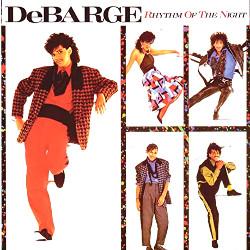 デバージ(DeBarge)「リズム・オブ・ザ・ナイト(Rhythm Of The Night)」