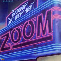 ズーム(ZOOM)「Saturday, Saturday Night」(サタデイ・ナイト)