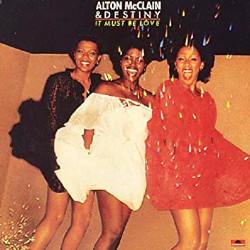 Alton McClain & Destiny(アルトン・マクレイン&ディストニー)「It Must Be Love」レビュー