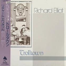 リチャード・エリオット(Richard Elliot)トロールタウン「Trolltown」