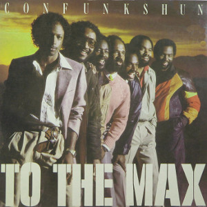 コン・ファンク・シャン(CON FUNK SHUN)「Ms.Got The Body」/To the Max