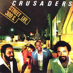 ザ・クルセイダーズ(The Crusaders)ストリートライフ(Street Life)和訳あり